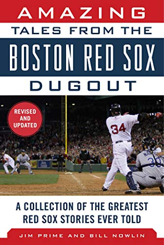 9781683580638: Amazing Tales from the Boston Red Sox Dugout: A Collection of the Greatest Red Sox Stories Ever Told