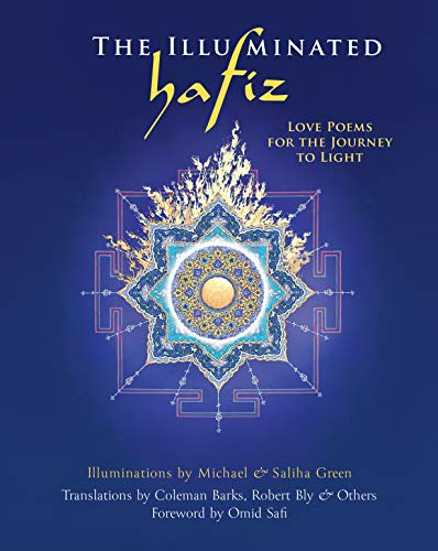 9781683643425: The Illuminated Hafiz: Love Poems for the Journey to Light