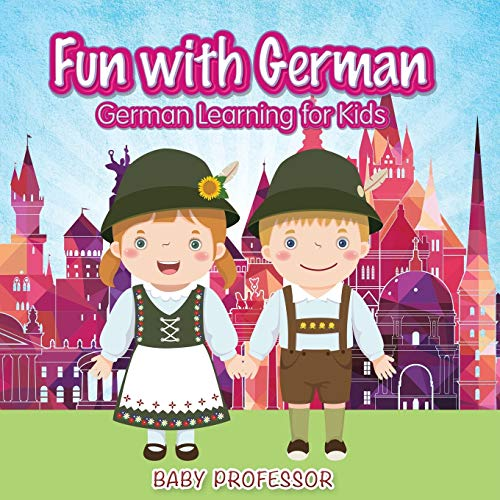 Fun with German! | German Learning for: Professor, Baby