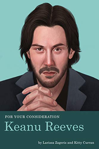 Book Cover: For Your Consideration: Keanu Reeves