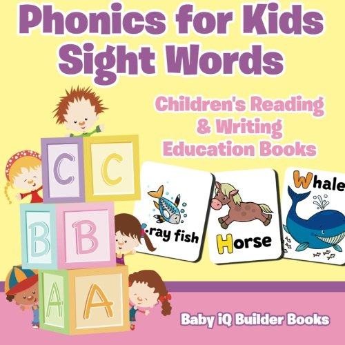 9781683740520: Phonics for Kids Sight Words : Children's Reading & Writing Education Books