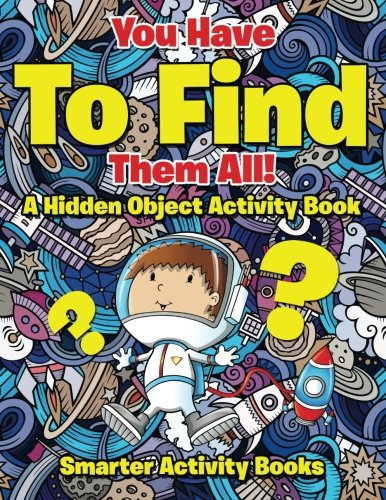 9781683741770: You Have To Find Them All! A Hidden Object Activity Book