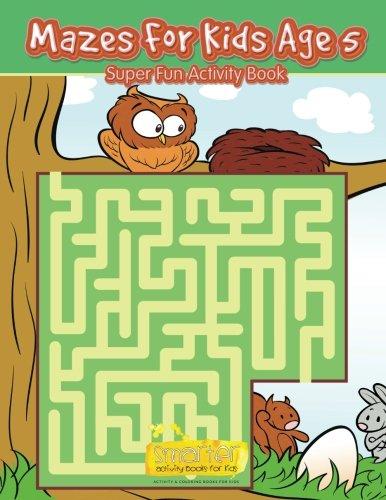 9781683743354: Mazes For Kids Age 5 - Super Fun Activity Book