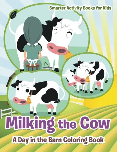 9781683743729: Milking the Cow: A Day in the Barn Coloring Book