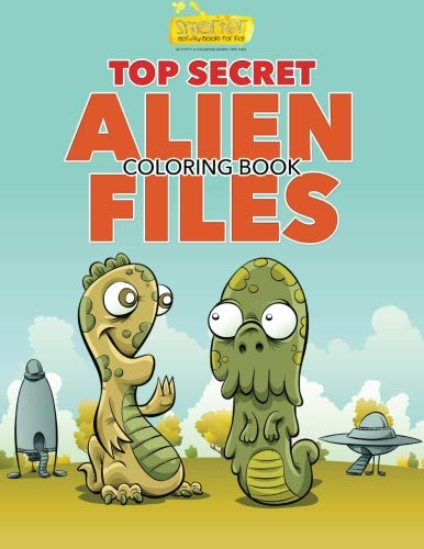 9781683744030: Top Secret: Alien Files Coloring Book