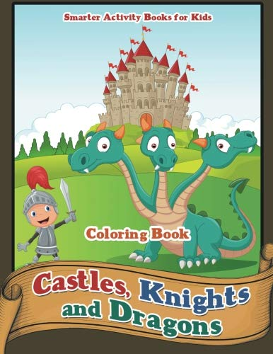 9781683744245: Castles, Knights and Dragons Coloring Book