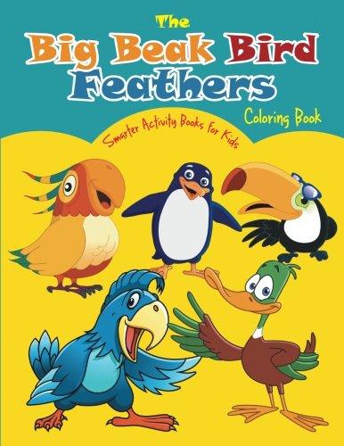 9781683744733: The Big Beak Bird Feathers Coloring Book