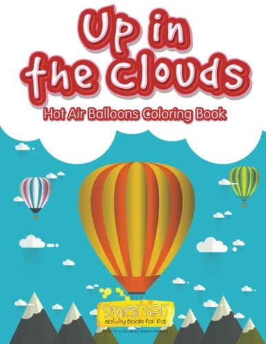 9781683744955: Up in the Clouds Hot Air Balloons Coloring Book