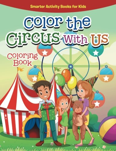 9781683745525: Color the Circus With Us Coloring Book