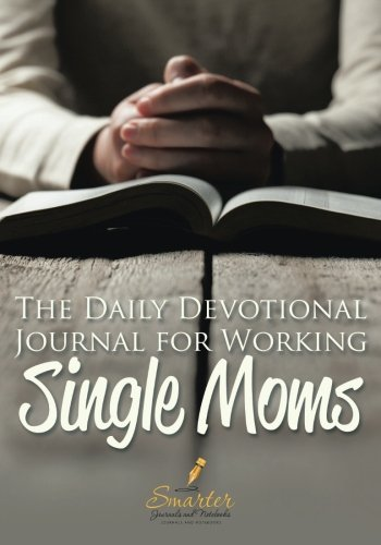 9781683748779: The Daily Devotional Journal for Working Single Moms