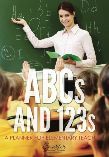 9781683749981: ABCs and 123s: A Planner for Elementary Teachers