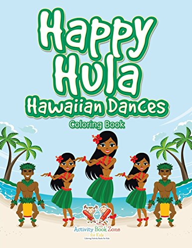 9781683764410: Happy Hula Hawaiian Dances Coloring Book