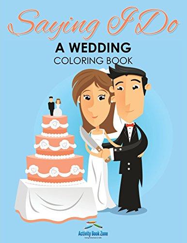 9781683765127: Saying I Do - A Wedding Coloring Book