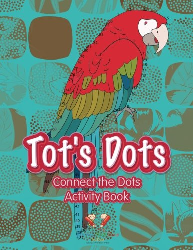 9781683765707: Tot's Dots: Connect the Dots Activity Book