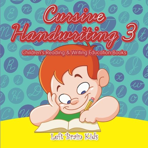 9781683765844: Cursive Handwriting 3 : Children's Reading & Writing Education Books