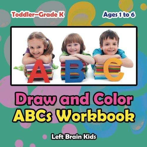 9781683766407: Draw and Color ABCs Workbook | Toddler–Grade K - Ages 1 to 6