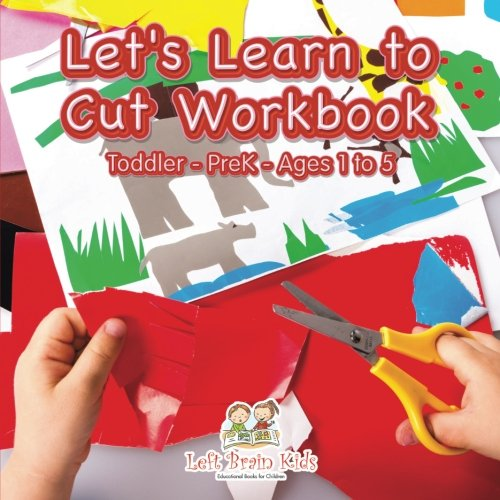 9781683766452: Let's Learn to Cut Workbook | Toddler–PreK - Ages 1 to 5