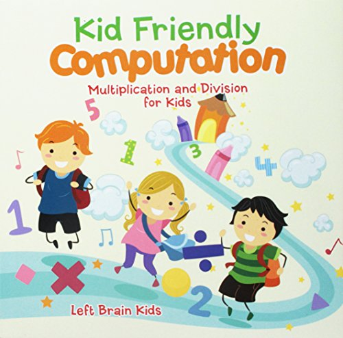 9781683766896: Kid Friendly Computation : Multiplication and Division for Kids