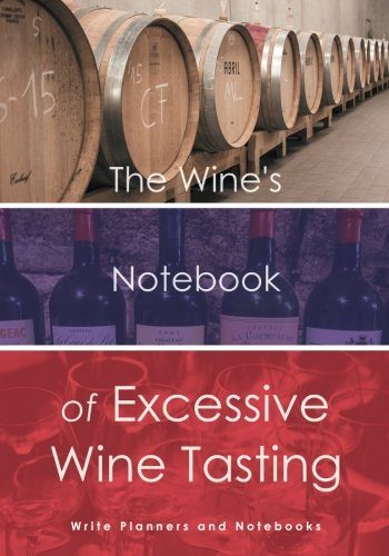 9781683767916: The Wine's Notebook of Excessive Wine Tasting