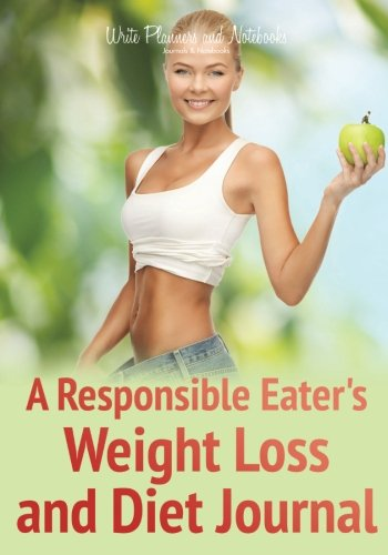 9781683768005: A Responsible Eater's Weight Loss and Diet Journal