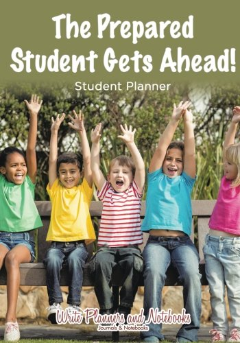9781683768555: The Prepared Student Gets Ahead! Student Planner