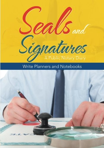 9781683769750: Seals and Signatures - A Public Notary Diary