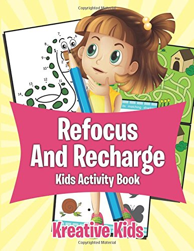 9781683772422: Refocus And Recharge Kids Activity Book