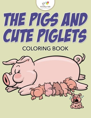 9781683775560: The Pigs and Cute Piglets Coloring Book