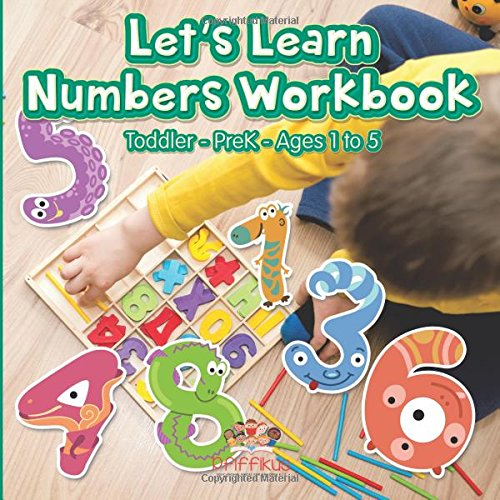 9781683776338: Let's Learn Numbers Workbook | Toddler–PreK - Ages 1 to 5