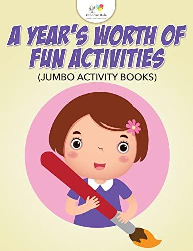 9781683777489: A Year's Worth of Fun Activities (Jumbo Activity Books)