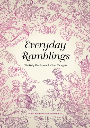 9781683777847: Everyday Ramblings: The Daily Use Journal for Your Thoughts