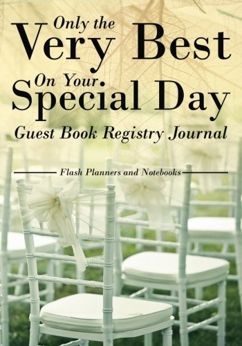 9781683778011: Only the Very Best On Your Special Day Guest Book Registry Journal
