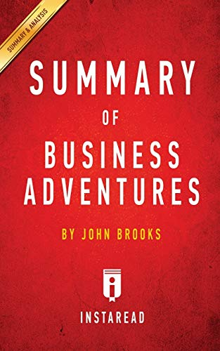9781683780038: Summary of Business Adventures: By John Brooks Includes Analysis