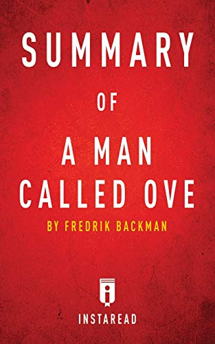 9781683784920: Summary of a Man Called Ove: By Fredrik Backman - Includes Analysis