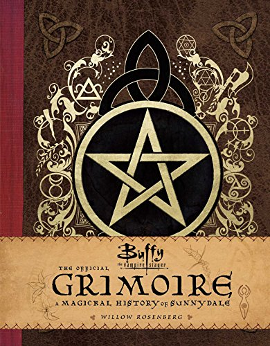 9781683830689: Buffy The Vampire Slayer. The Official Grimoire: A Magical History of Sunnydale