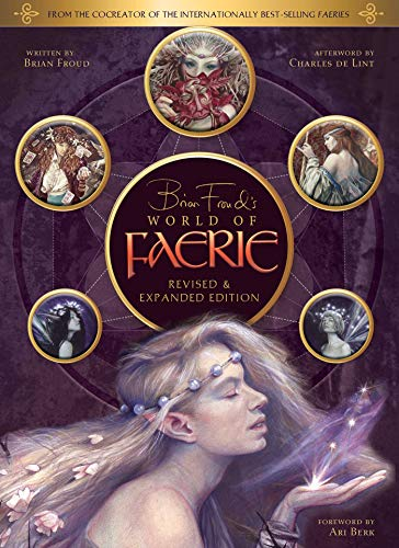9781683835912: Brian Froud's World of Faerie