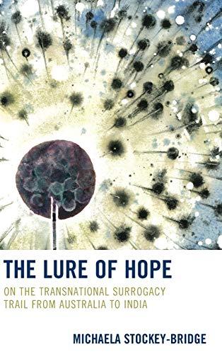 The Lure of Hope: On the Transnational: Michaela Stockey-Bridge