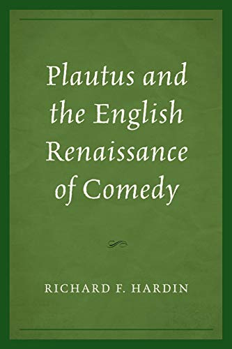 9781683931300: Plautus and the English Renaissance of Comedy
