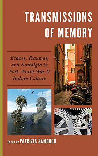 Transmissions of Memory: Patrizia Sambuco (editor),