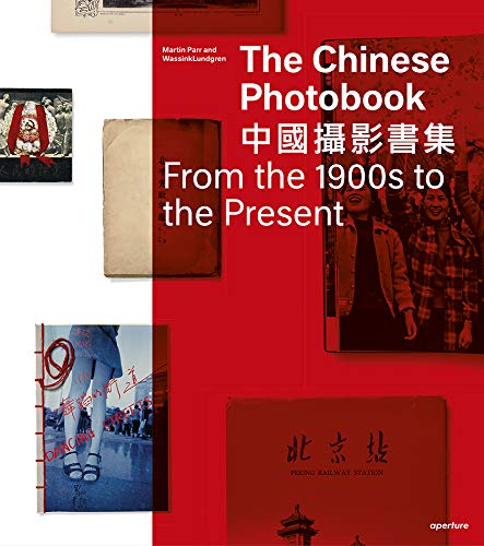 9781683951599: The Chinese Photobook: From the 1900s to the Present