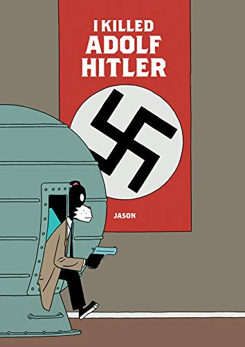 9781683960089: I Killed Adolf Hitler