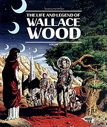 9781683960683: The Life and Legend of Wallace Wood: 2