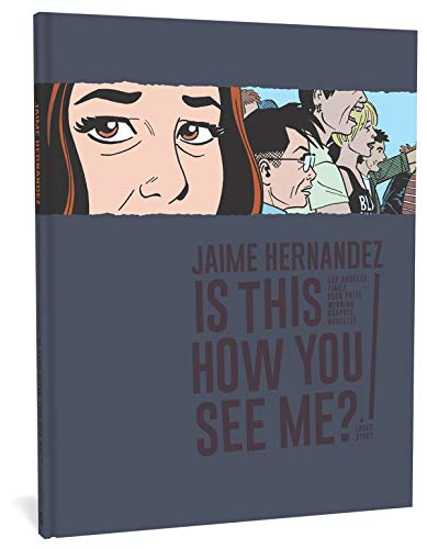 9781683961826: Is This How You See Me? (Love and Rockets)