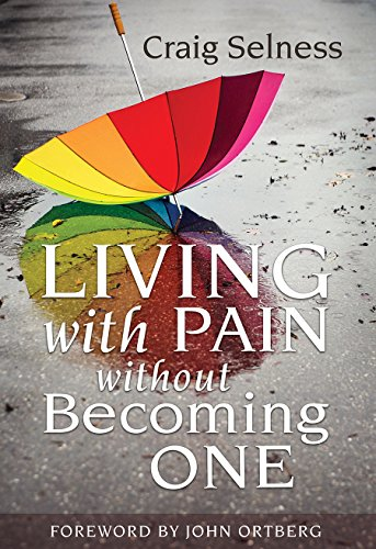 Living With Pain Without Becoming One: Selness, Craig