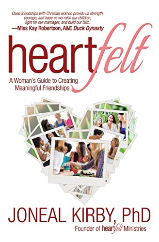 9781683970491: Heartfelt: A Woman's Guide to Creating Meaningful Friendships