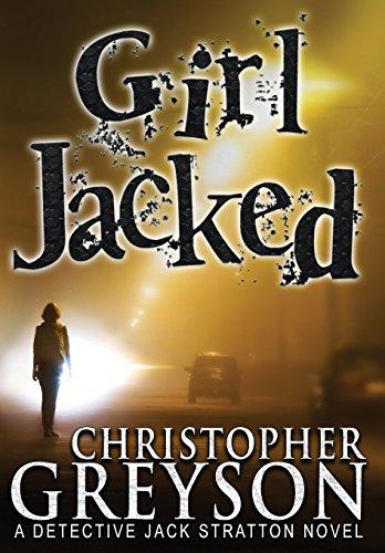 9781683990239: Girl Jacked (Jack Stratton Detective)