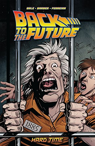 Back To The Future: Hard Time: