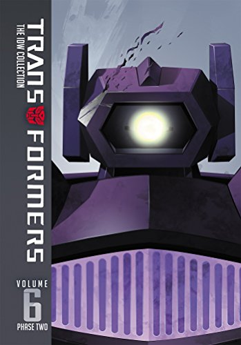 Transformers: The Idw Collection Phase Two, Vol. 6: