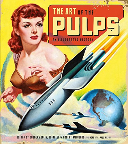 The Art of the Pulps : An: Ellis, Douglas (editor);