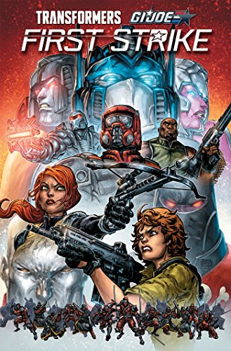 First Strike: A Hasbro Comic Book Event: